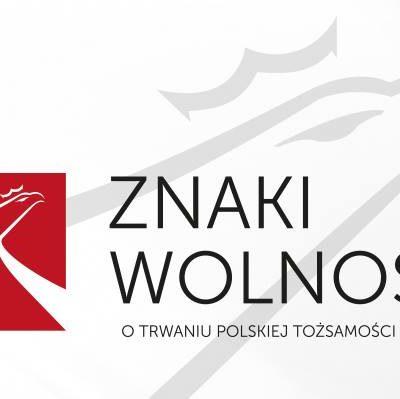 """Zamek Królewski w Warszawie, wystawa """"Znaki wolności. O trwaniu polskiej tożsamości narodowej"""""""